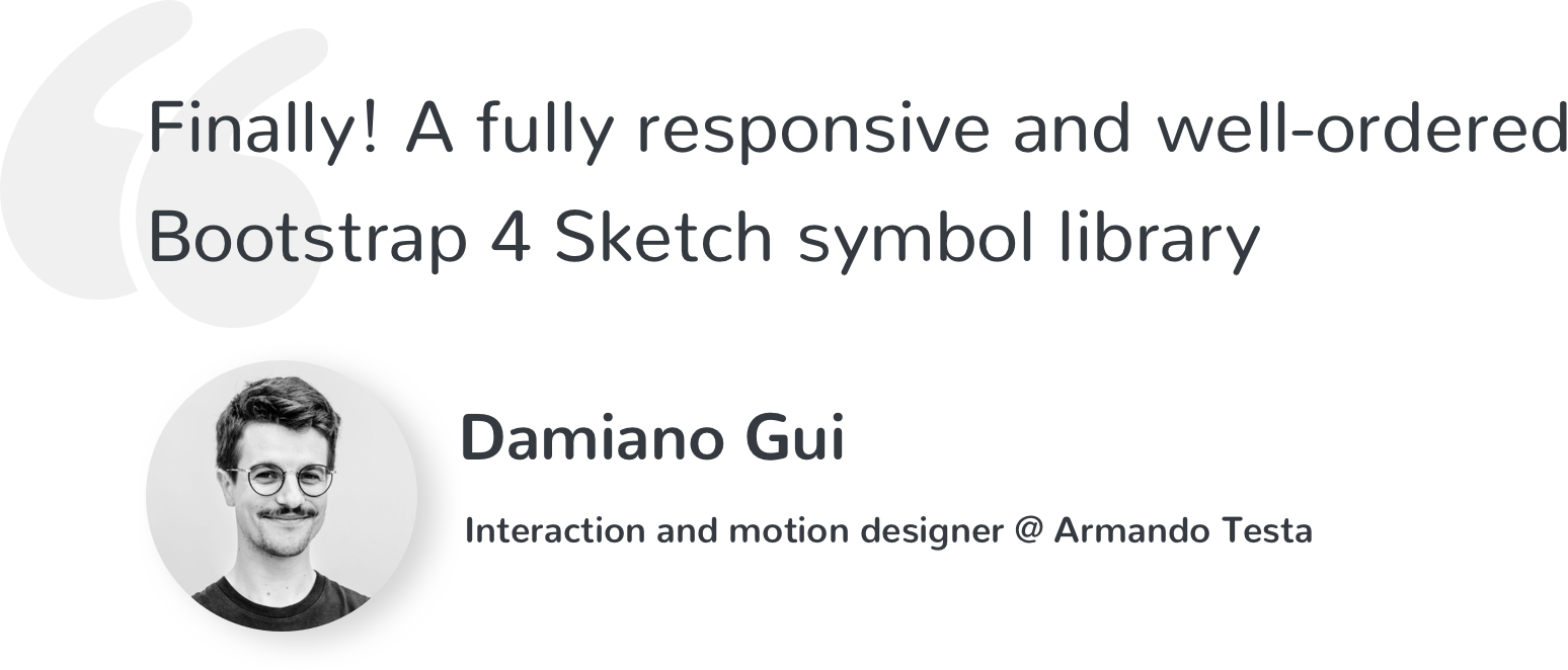 Finally! A fully responsive and well-ordered Bootstrap 4 Sketch symbol library.